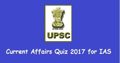 Current Affairs Quiz 2017