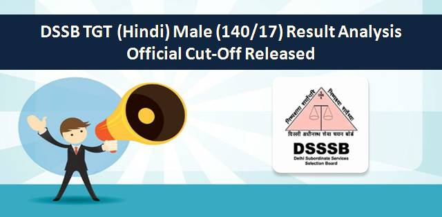 DSSSB TGT (Hindi) Male (140/17) Official Cut-Off Released