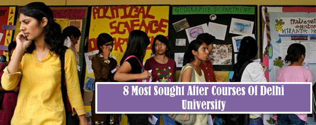 6 Most Sought After Courses Of Delhi University