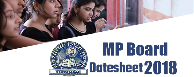 MP Board Class 10th and Class 12th Exam 2018 Datesheets Declared