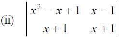 NCERT Solutions for CBSE Class 12 Mathematics ‒ Chapter 4: Determinant (Exercise 4.1, Question 2 - ii)