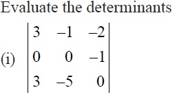 NCERT Solutions for CBSE Class 12 Mathematics ‒ Chapter 4: Determinant (Exercise 4.1, Question 5 - i)
