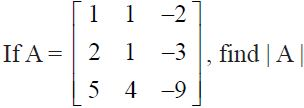NCERT Solutions for CBSE Class 12 Mathematics ‒ Chapter 4: Determinant (Exercise 4.1, Question 6)