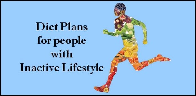 Diet Plans for people with inactive lifestyle