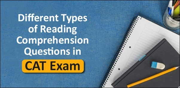 7 Types of Reading Comprehension Questions asked in CAT exam