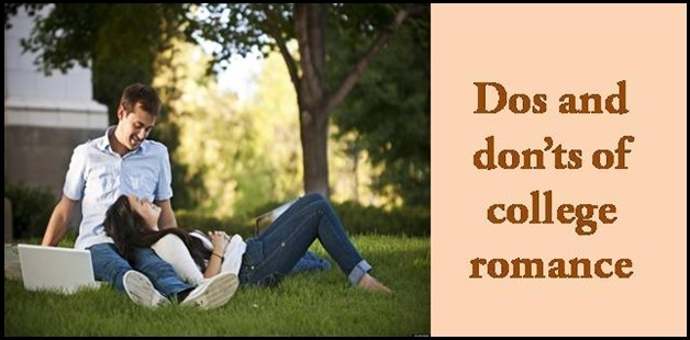 Do's and don'ts of college romance