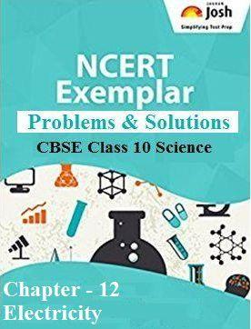 Class 10 Scienec NCERT Exemplar, Electricity NCERT Exemplar Problems