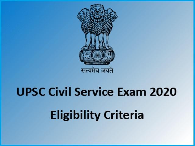 Eligibility Criteria for UPSC (IAS) 2020