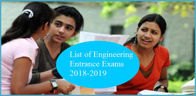 List of Engineering Entrance Examination 2018-2019