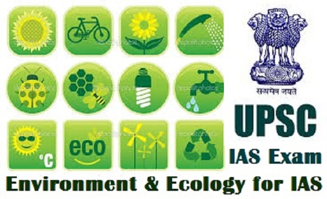 IAS Prelims 2018 Exam GS Environment and Ecology Study Material
