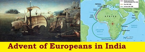 The Advent of Europeans in India The Portuguese the Dutch
