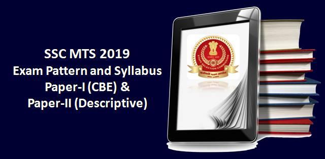 SSC MTS 2019 Syllabus & Exam Pattern: Paper-I (CBE) & Paper
