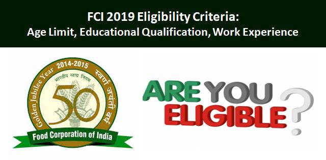 FCI 2019 Eligibility Criteria: Age Limit and Qualifications