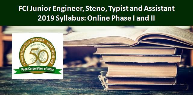 FCI 2019 Syllabus: Junior Engineer, Steno, Typist and Assistant