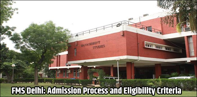 FMS DelhiAdmission Process and Criteria 2019-21
