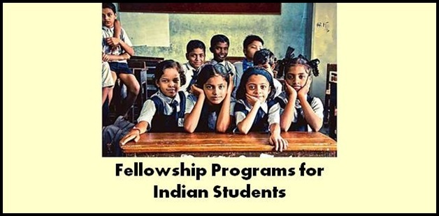 Fellowship programs for Indian Students