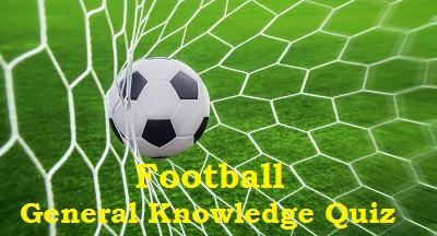 GK Questions and Answers on Football