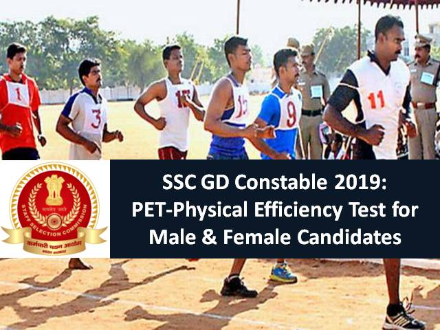 SSC GD Constable 2019: Physical Efficiency Test (PET) for