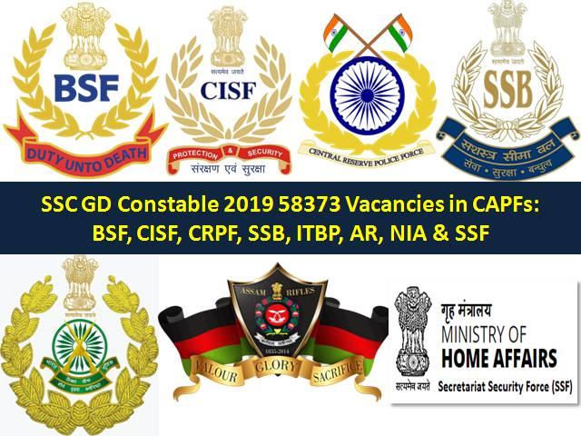 SSC GD Constable 2019 58373 Vacancies in CAPF: CRPF, SSB