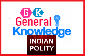 500+ GK Questions & Answers on Indian Polity & Governance