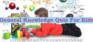 GK Quiz for Kids
