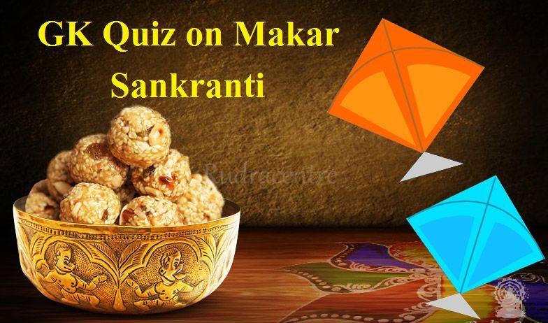 GK Quiz on Makar Sankranti