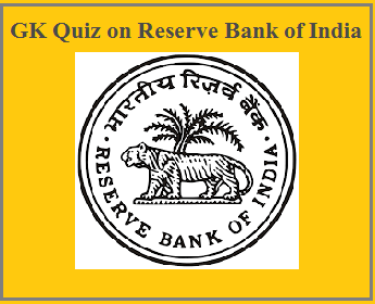 GK questions and answers on Indian Economy: Reserve Bank of India