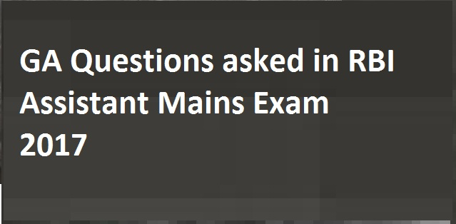 General Awareness question asked in RBI Assistant Mains Exam 2017