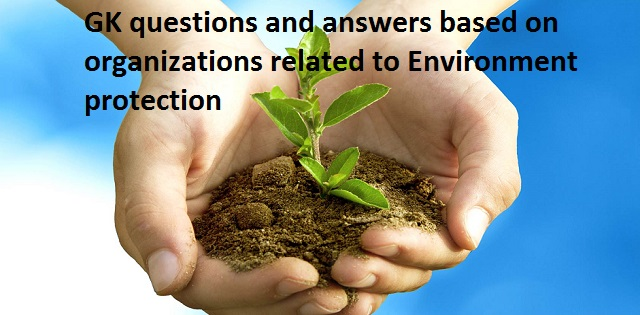 GK questions and answers based on organizations related to