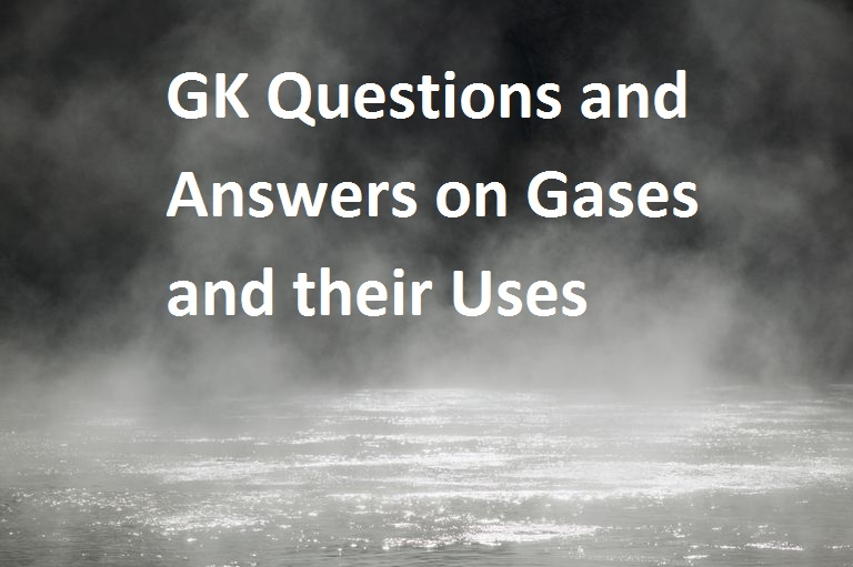 Gases and their Uses