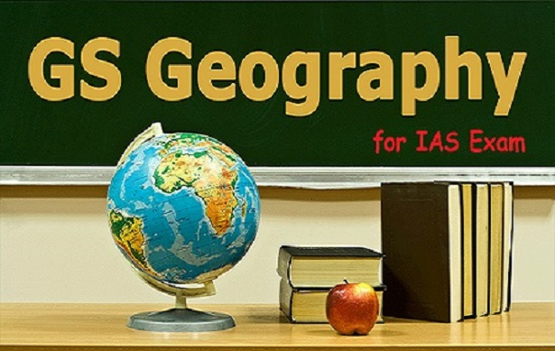 UPSC IAS Prelims Exam 2017 GS Geography Study Material
