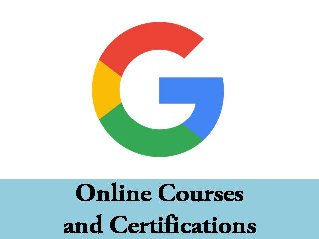 Google Courses and Certifications