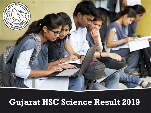 GSEB HSC SCIENCE RESULT 2019 DECLARED. GUJARAT BOARD 12th RESULTS, @ www.gseb.org