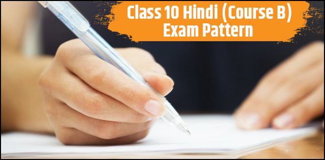 CBSE Class 10 Hindi B Exam Pattern 2018