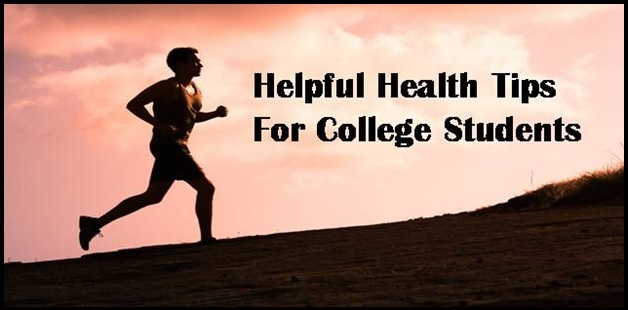 Helpful health tips for college students