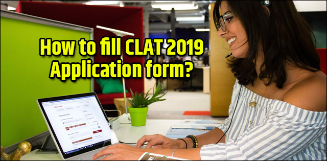 QnA VBage How to fill CLAT 2019 Application form | Step-by-step Process