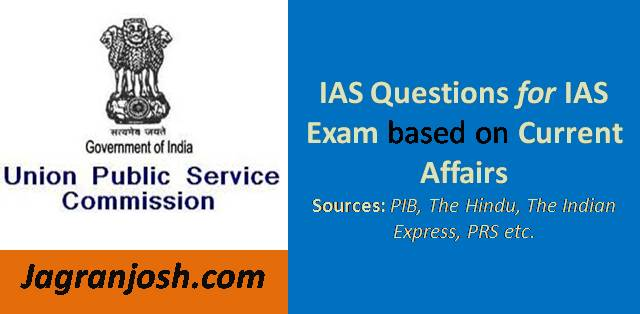 IAS Preparation: Questions for Prelims 5 March 2018