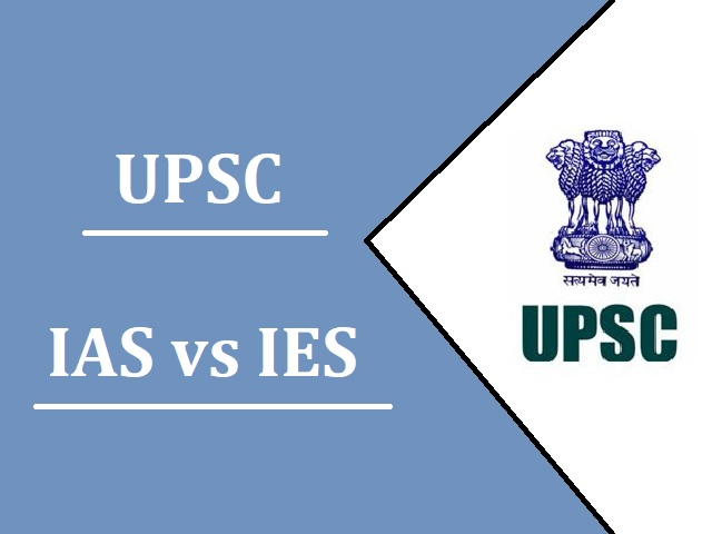 UPSC IAS vs IES: Difficulty Level of Exams, Salary, Promotion & More