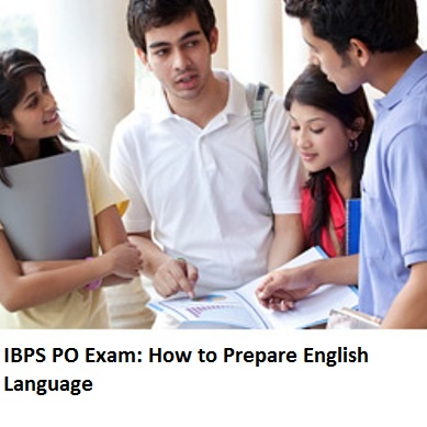 IBPS PO Exam  : How to score better in English