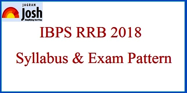 IBPS RRB 2018 Syllabus and Exam Pattern