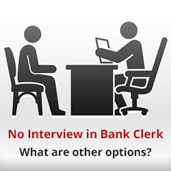 IBPS clerk as there is no interview now!