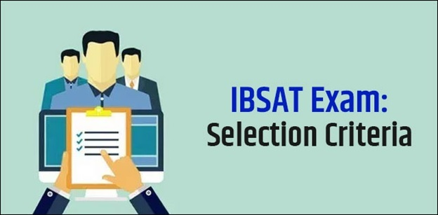 IBSAT Exam – Selection Criteria