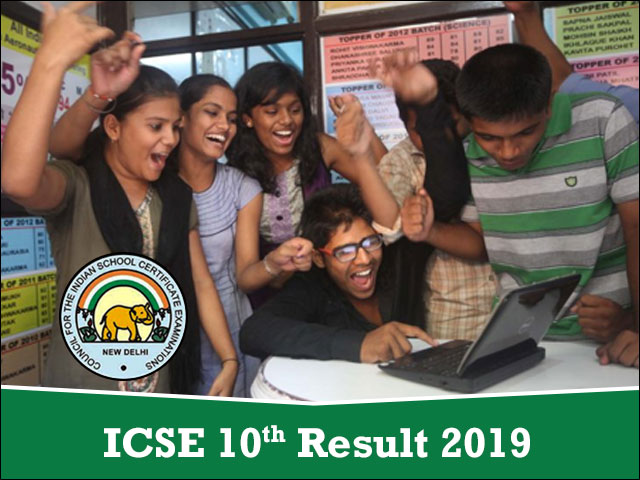 Check ICSE Result 2019, ICSE 10th Results @ www cisce org