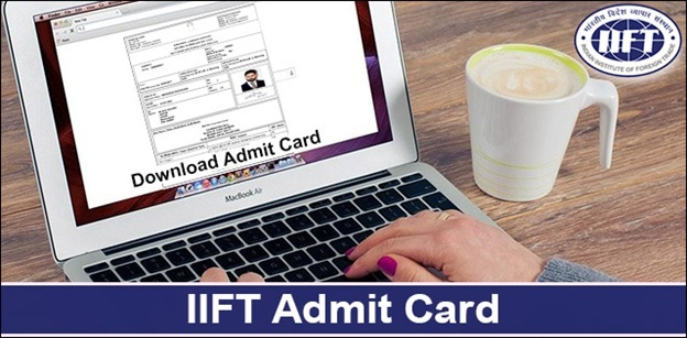 IIFT Exam 2018: Admit Card