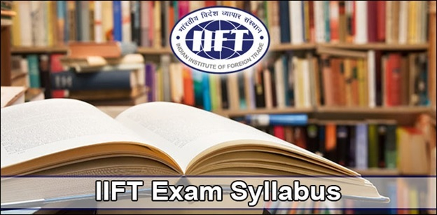 IIFT 2018 Exam: Comprehensive Syllabus Guide
