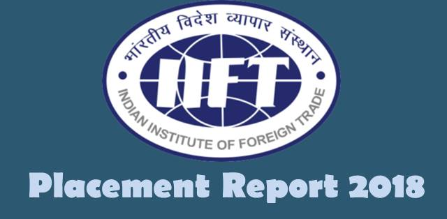 IIFT Placement 2018: 4 students get Rs 1 crore package