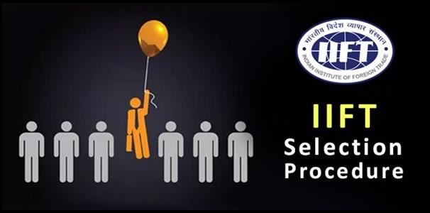 IIFT Selection Procedure 2019 | College