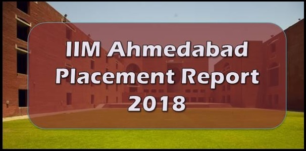 IIM Ahmedabad Placement Report 2018