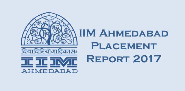 IIM AHMEDABAD PLACEMENTS 2017