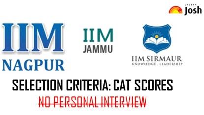IIM SELECTION CRITERIA 2017, IIM JAMMU, IIM SIRMAUR, IIM NAGPUR, CAT 2017